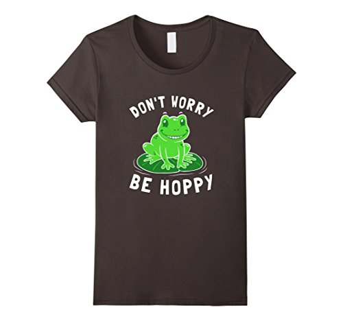 Women's Don't Worry Be Hoppy T-Shirt - Cute funny Frog Sm...