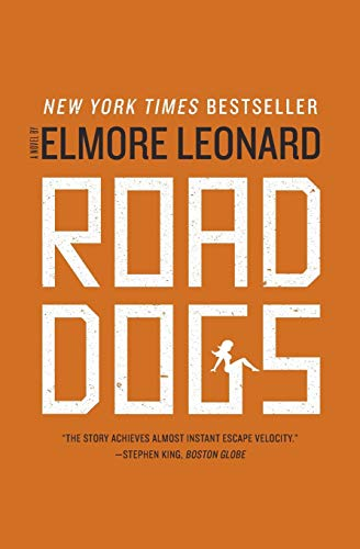 Road Dogs by Elmore Leonard