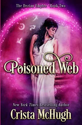 Poisoned Web (The Deizian Empire) (Volume 2)