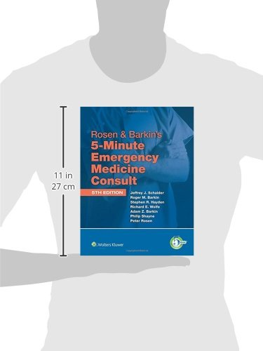 Rosen & Barkin's 5-Minute Emergency Medicine Consult Standard Edition: 10-day Enhanced Online Access + Print (The 5-Minute Consult Series)