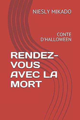 RENDEZ-VOUS AVEC LA MORT: CONTE D'HALLOWEEN (French -