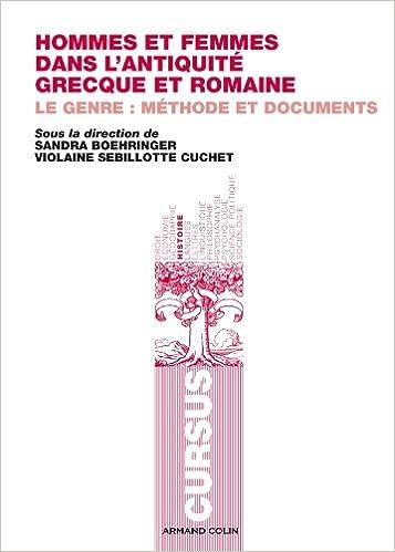 Hommes et femmes dans l'Antiquité grecque et romaine - Violaine Sebillotte Cuchet