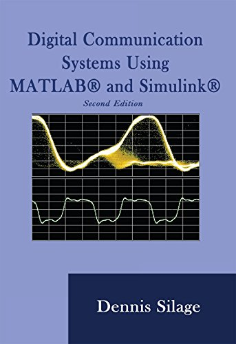 Digital Communication Systems Using MATLAB and Simulink, Second Edition (Digital Data Communications)