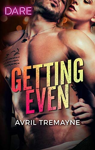 Getting Even by Avril Tremayne