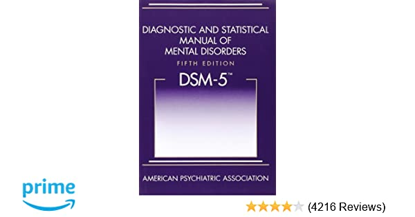 Diagnostic and statistical manual of mental disorders 5th edition diagnostic and statistical manual of mental disorders 5th edition dsm 5 0110743488949 medicine health science books amazon fandeluxe Images