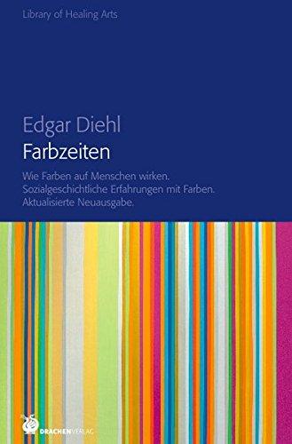 Farbzeiten (Library of Healing Arts)