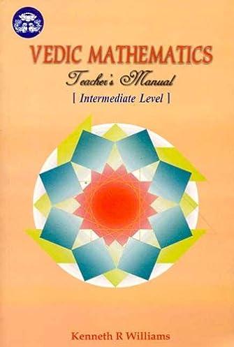 buy vedic mathematics teacher s manual intermediate level book rh amazon in Vedic Mathematics Secrets vedic mathematics teacher's manual 3 advanced level pdf