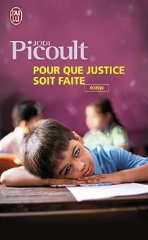 Pour que justice soit faite par Picoult