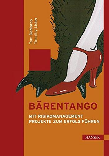 Bärentango: Mit Risikomanagement Projekte zum Erfolg führen
