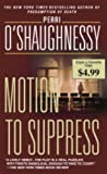 Motion to Suppress, Perri O'Shaughnessy, 0440243157