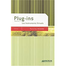 PLUG-INS T01 : LES INSTRUMENTS VIRTUELS