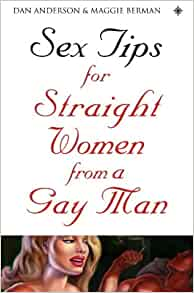Sex tips for straight women from a gay man Nude Photos 91