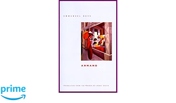 Amazon Armand 9780810160569 Emmanuel Bove Janet Louth Books
