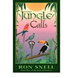[(Jungle Calls (Second Edition) )] [Author: Ron Snell] [May-2011]