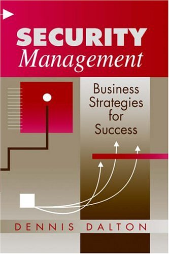 Security Management: Business Strategies for Success