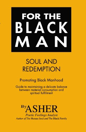 For the Black Man: Soul and Redemption