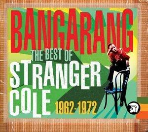 Bangarang: Best of Stranger Cole 1962-1972