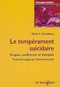 Le tempérament suicidaire par Edwin S. Shneidman