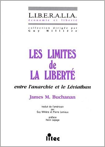 Les limites de la liberté : Entre l'anarchie et le Léviathan