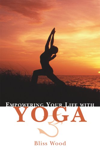 Empowering Your Life with Yoga