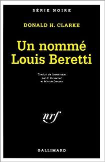 Un nommé Louis Beretti par Clarke