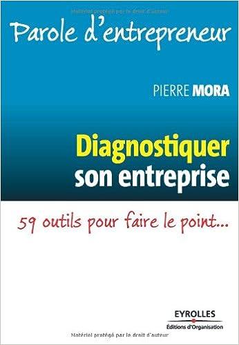 Livre Diagnostiquer son entreprise : 59 outils pour faire le point... pdf epub