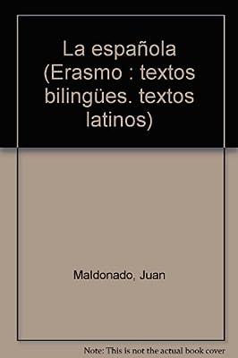 Hispaniola / La Española: Edición a cargo de M.A. Durán Ramas Erasmo : textos bilingües. textos latinos: Amazon.es: Maldonado, J. de: Libros