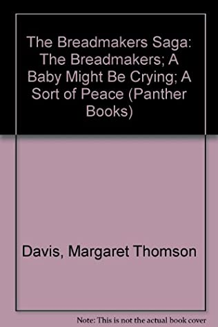 book cover of The Breadmakers / Baby Might Be Crying / Sort of Peace