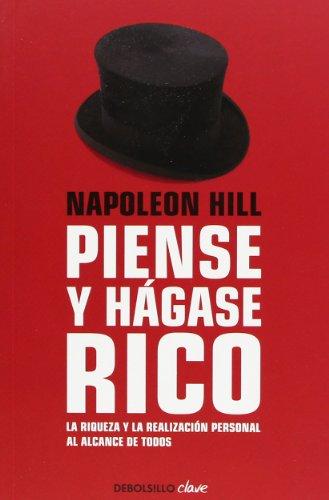 Piense y hágase rico (CLAVE) Napoleon Hill