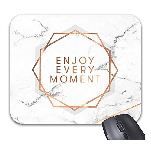 Rose Gold Enjoy Every Moment Mouse Pads Non-Slip Rubber Base Stylish Office Accessories 9 X 7.5in ()
