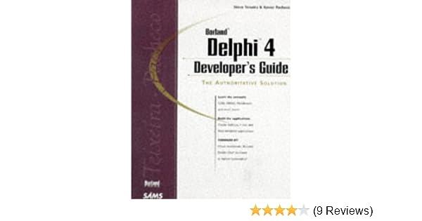 Delphi 4 Developer's Guide (Developer's Guide Series