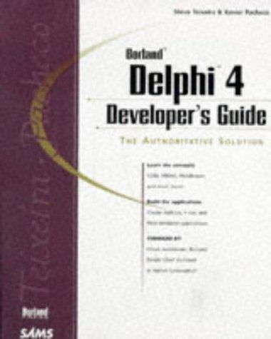 Delphi 4 Developer's Guide (Developer's Guide Series) by Sams