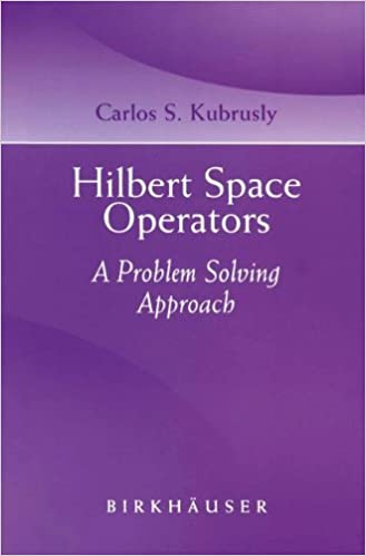 Hilbert space operators a problem solving approach carlos s hilbert space operators a problem solving approach carlos s kubrusly 9780817632427 amazon books fandeluxe Gallery