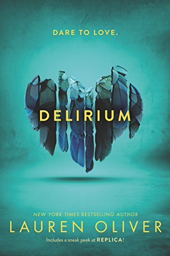 Delirium (Delirium Series Book 1) by [Oliver, Lauren]