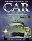 The Complete Book of the Car, Alan Anderson, 1858683378