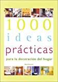 1000 Practical Ideas For Home Decoration, Spanish Edition