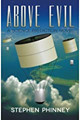 Above Evil: A Science Prediction Novel Paperback