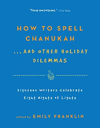 How to spell chanukah and other holiday dilemmas 18 How to spell luxurious