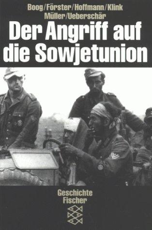 Der Angriff auf die Sowjetunion