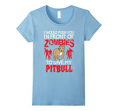 Womens Pitbull Dog Lovers T-Shirt - Zombie Halloween Costume Idea Medium Baby Blue