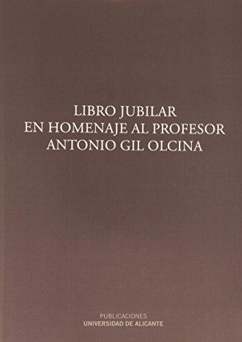 Descargar Libro Libro Jubilar En Homenaje Al Profesor Antonio Gil Olcina Jorge Olcina Cantos
