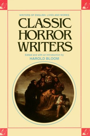 Classic Horror Writers: Writers of English Lives and Works by Brand: Chelsea House Publications
