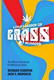 img - for A Child's Garden of Grass -- Reloaded: The Official Handbook for Marijuana Users book / textbook / text book