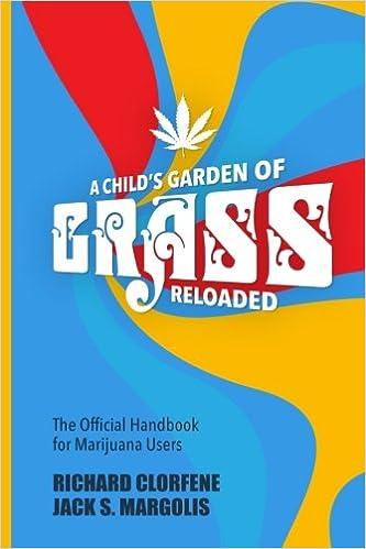 The Official Handbook for Marijuana Users A Childs Garden of Grass Reloaded