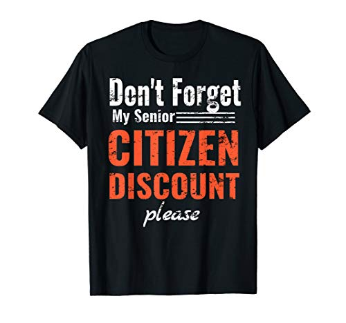 DON'T FORGET MY SENIOR Citizen DISCOUNT Retirement Shirt (Old Timer Senior Citizen Elderly Person Crossword)