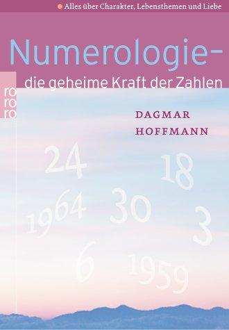 Numerologie: die geheime Kraft der Zahlen