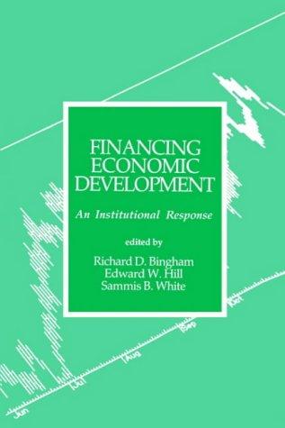 Financing Economic Development: An Institutional Response