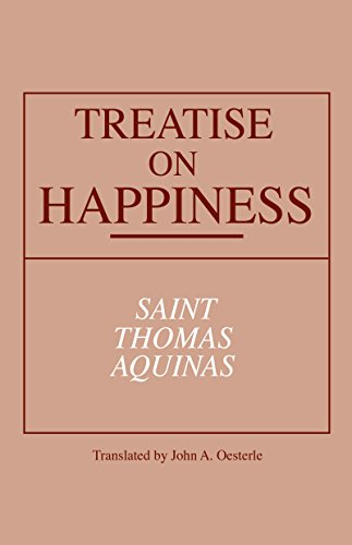 Treatise on Happiness (ND Series in Great Books)
