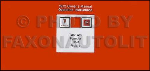 1972 Pontiac Firebird Trans Am Formula Esprit Reprint Owner's Manual