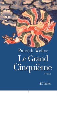 Le Grand Cinquieme Romans Historiques French Edition